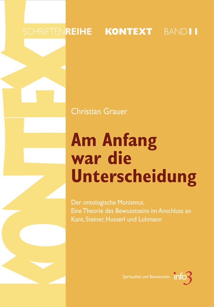 """Titelseite des Buches """"Am Anfang war die Unterscheidung"""" von Christian Grauer"""